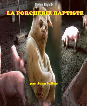 La porcherie baptiste